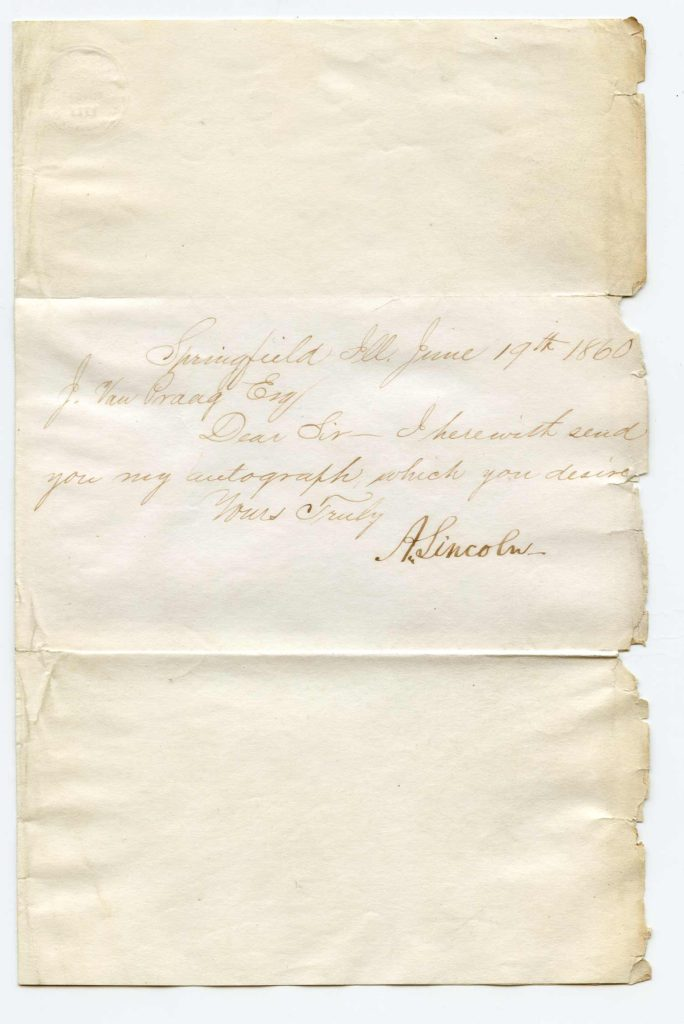 A folded, handwritten and signed note requesting an autograph of Abraham Lincoln. The entire document appears to be in Lincoln's hand. Used for PR-AL01.