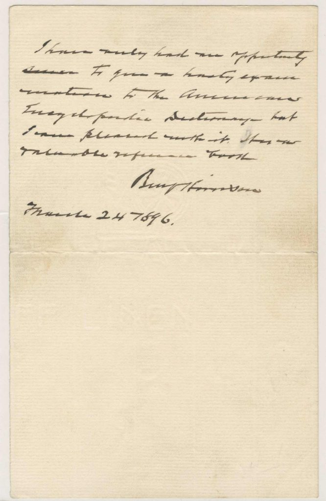 A handwritten and signed letter by President Benjamin Harrison. The entire letter is believed to have been written in his hand. Used for PR-BH01.