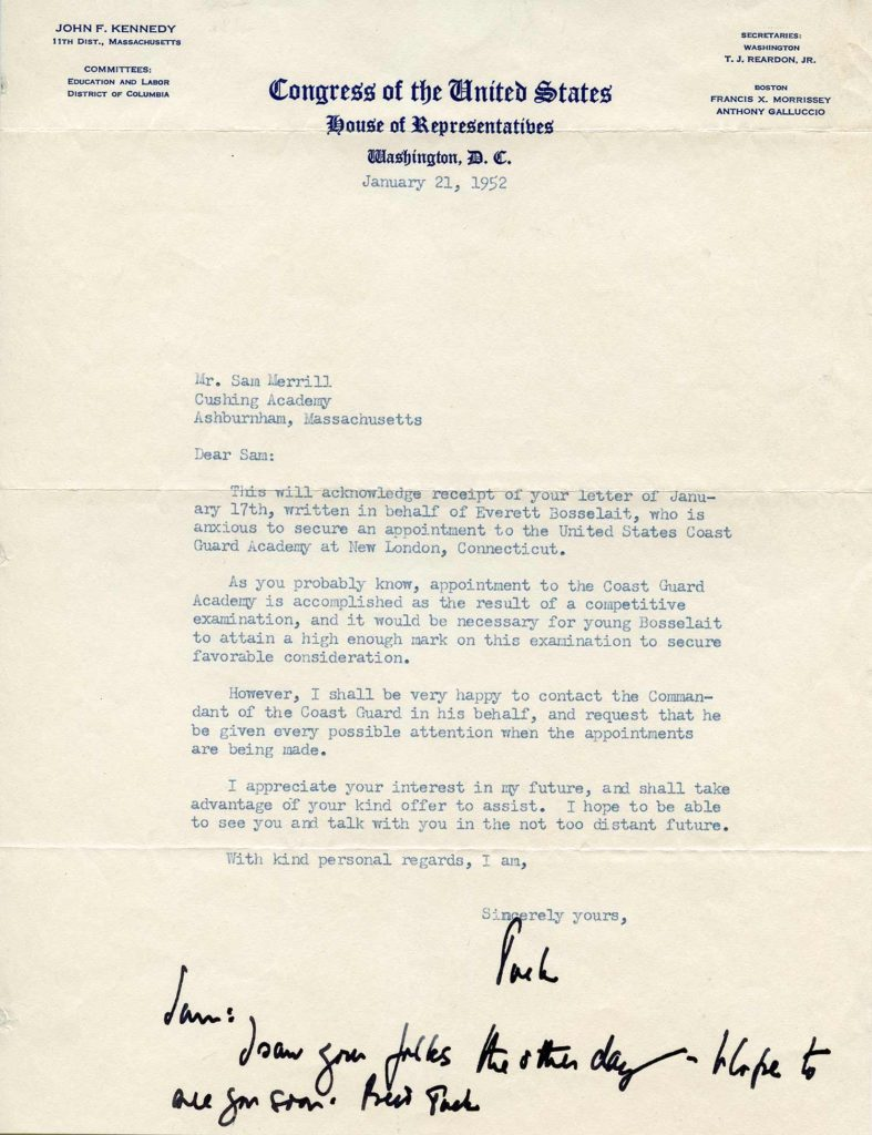 A typed, signed and handwritten letter from John F. Kennedy. The handwriting is in JFK's own hand. Used for PR-JFK01.